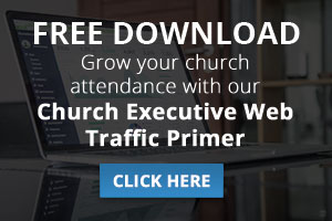 Church Executive Web Traffic Primer